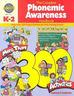 The Complete Phonemic Awareness Handbook  by  Anthony D. Fredericks