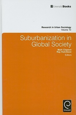 Suburbanization in Global Society Mark Clapson