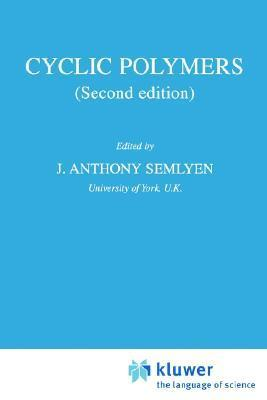 Cyclic Polymers  by  R. Ed. Short