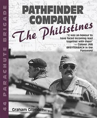 Pathfinder Company: 44 Parachute Brigade The Philistines  by  Graham Gillmore