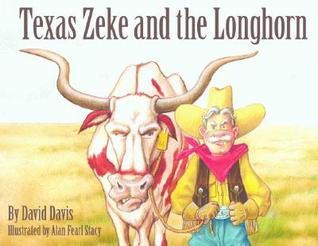 Texas Zeke and the Longhorn  by  David Davis