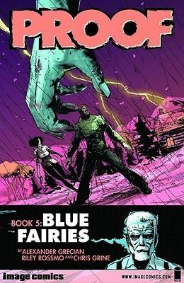 Blue Fairies (Proof, #5) Alex Grecian
