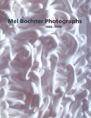 Mel Bochner Photographs, 1966-1969  by  Scott Rothkopf