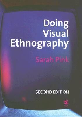 Visual Interventions: Applied Visual Anthropology: Applied Visual Anthropology Sarah Pink