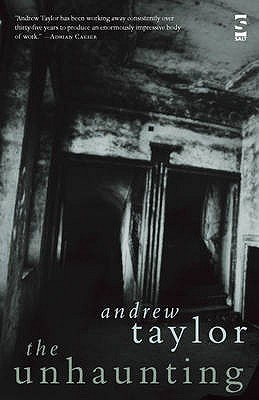 The Unhaunting  by  Andrew   Taylor