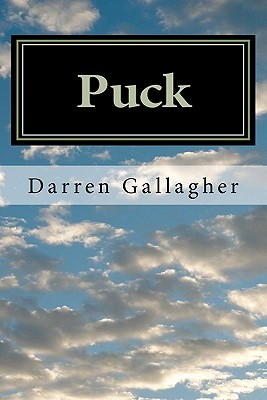 Puck: The Search for Shakespeares Villains Darren  Gallagher