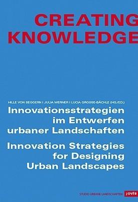Creating Knowledge  by  Hille Von Seggern