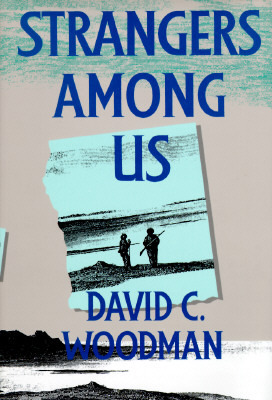 Strangers Among Us  by  David Woodman
