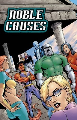 Noble Causes Volume 2: Family Secrets (Noble Causes)  by  Jay Faerber