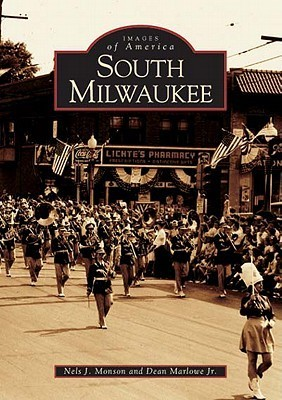 South Milwaukee  by  Nels J. Monson