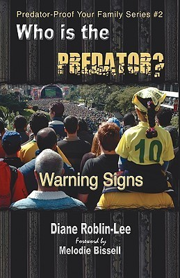Who Is the Predator?  by  Diane E. Roblin-Lee