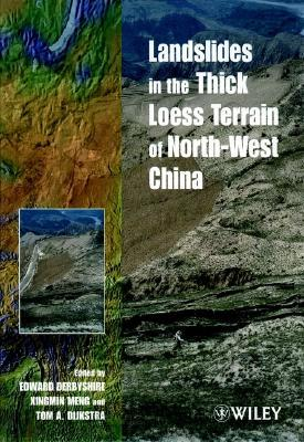 Landslides in the Thick Loess Terrain of North-West China  by  Edward D. Derbyshire