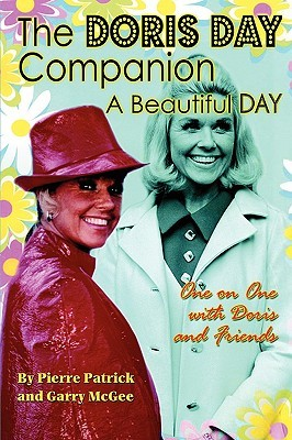 The Doris Day Companion: A Beautiful Day Pierre Patrick