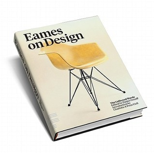 Eames on Design: The Collected Words  by  Daniel Ostroff