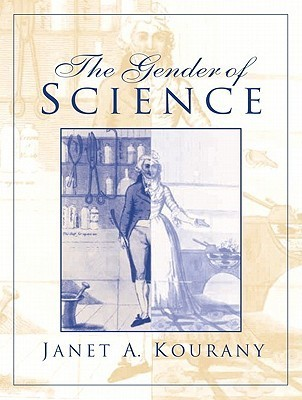 The Gender of Science [With Access Code]  by  Janet A. Kourany