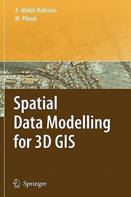 Spatial Data Modelling For 3 D Gis Alias Abdul-Rahman