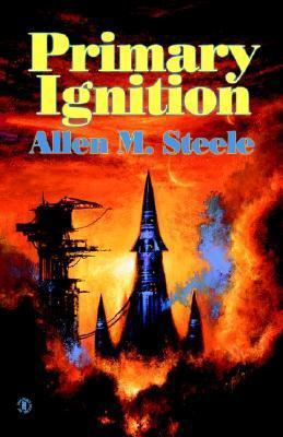 Primary Ignition: Essays 1997-2001  by  Allen Steele