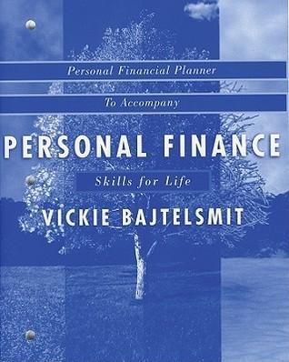 Student Financial Planner to Accompany Personal Finance Vickie L. Bajtelsmit