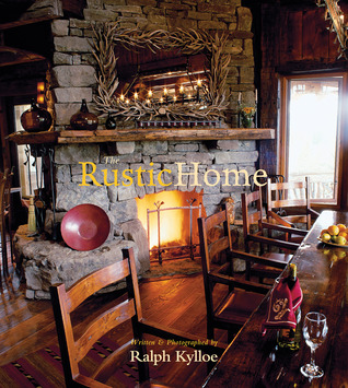 Rustic Home Ralph Kylloe