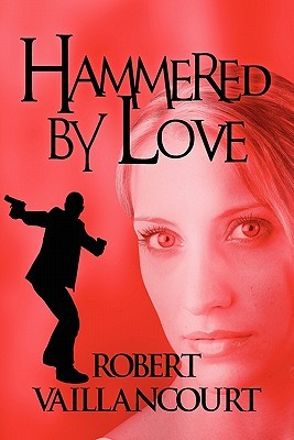 Hammered Love by Robert Vaillancourt