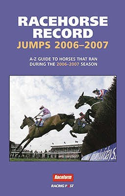 Racehorse Record Jumps 2006-2007  by  Ashley Rumney