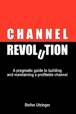Channel Revolution  by  Stefan Utzinger