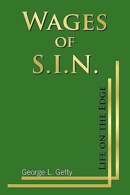 Wages of S.I.N.  by  George L. Getty