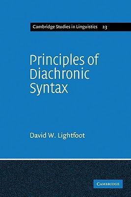 Princples Diachronic Syx  by  David W. Lightfoot