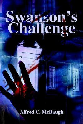 Swansons Challenge Alfred McBaugh