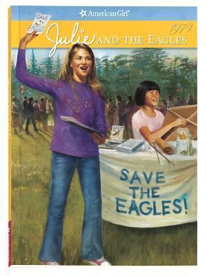 Julie and the Eagles (American Girls: Julie, #4) Megan McDonald