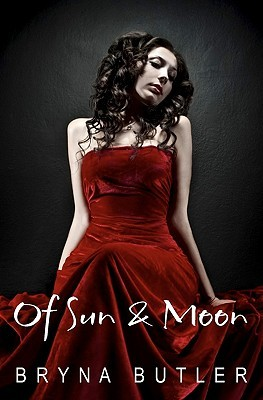 Of Sun & Moon: Midnight Guardian Series, Book 1  by  Bryna Butler