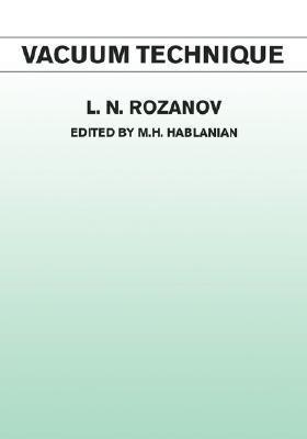 Vacuum Technique  by  Leonid Rozanov