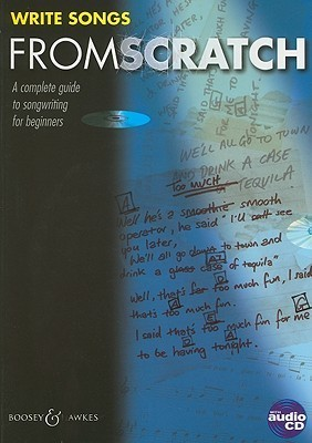 Write Songs from Scratch [With CD (Audio)] Christopher Norton