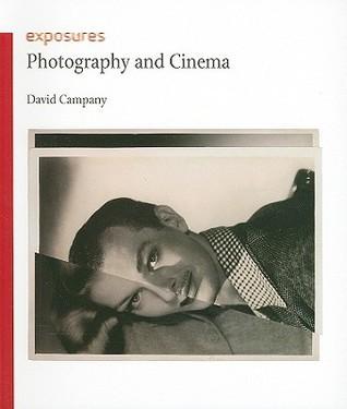 Photography and Cinema David Campany