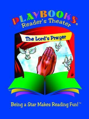 The Lords Prayer Playbook(r) (Set of 5): A Roleplay Reader Story for Multiple Readers Dianna Cleveland