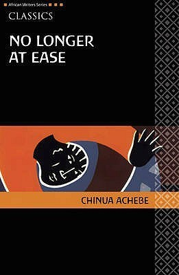 No Longer At Ease (African Writers Series)  by  Chinua Achebe