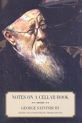 Notes on a Cellar-Book  by  George Saintsbury
