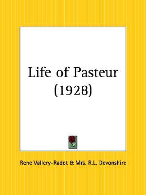 The Life of Pasteur Vol.1  by  René Vallery-Radot