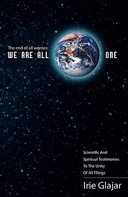 We Are All One  by  Irie Glajar