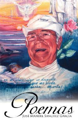Poemas  by  Jos Manuel Sanchez Garcia