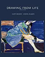 Drawing From Life Clint Brown