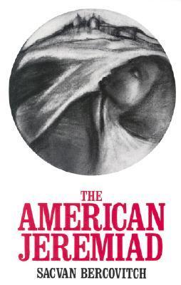 American Jeremiad  by  Sacvan Bercovitch