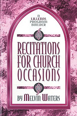 Recitations for Church Occasions: A Lillenas Program Builder Melvin Waters