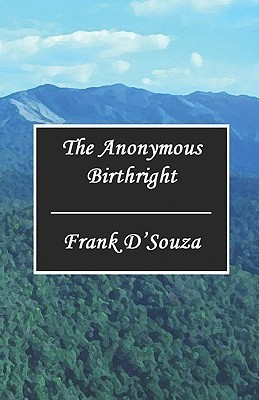 The Anonymous Birthright Frank S. DSouza