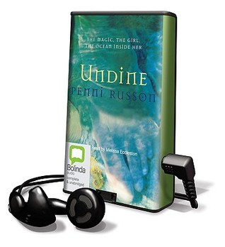 Undine [With Earbuds]  by  Penni Russon