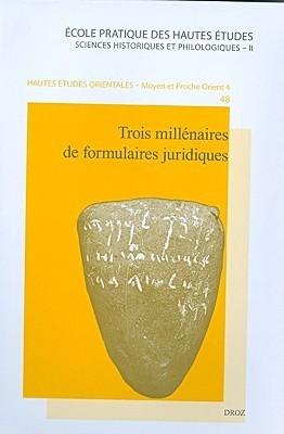 Trois Millenaires de Formulaires Juridiques  by  Sophie Demare-LaFont
