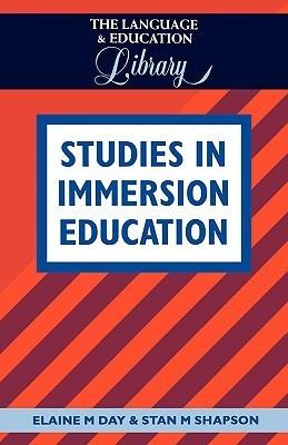 Studies in Immersion Education Elaine Mellen Day
