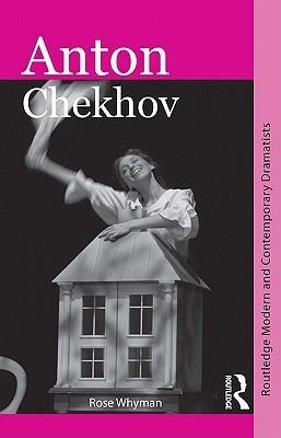 Anton Chekhov  by  Rose Whyman