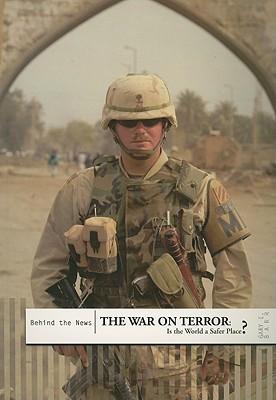 The War On Terror: Is The World A Safer Place? Ann Kramer