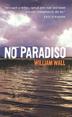 No Paradiso William Wall